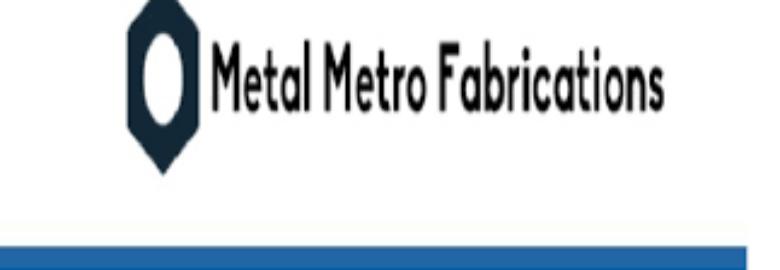 Metal Metro Fabrications
